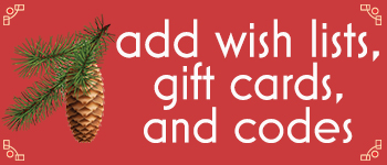 add wish lists, gift cards & codes